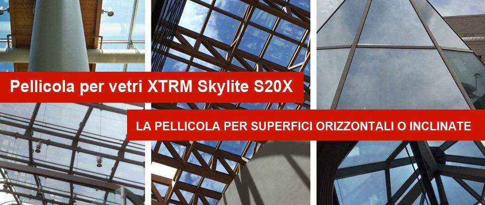 Pellicole per vetri: XTRM Skylite S20X